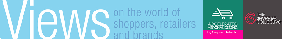 Views on the world of shoppers, retailers and brands